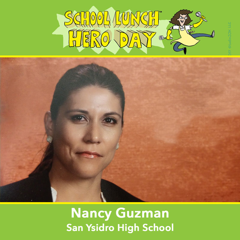 Nancy Guzman School Lunch Hero
