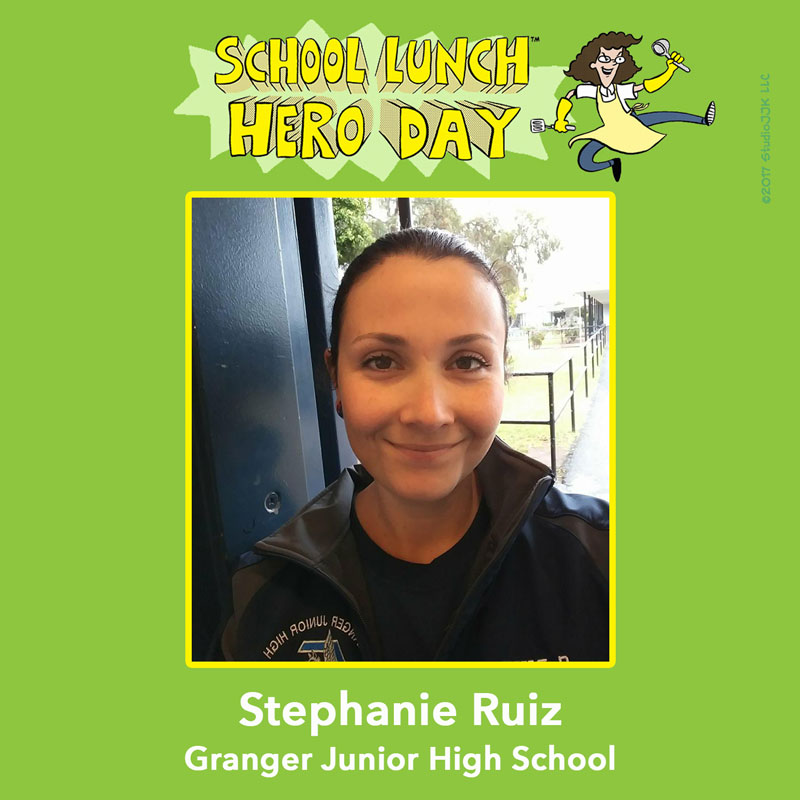 Stephanie Ruiz School Lunch Hero